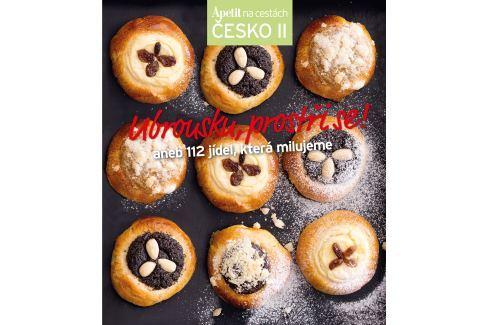 Ubrousku, prostři se! aneb 112 jídel, která milujeme - Edice Apetit Česko II. Kuchařky Apetit